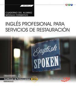 Cuaderno del alumno. Inglés profesional para servicios de restauración (Transversal MF1051_2). Certificados de profesionalidad