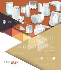 Envasado, acondicionado y embalaje de productos alimentarios (INAD012PO). Especialidades formativas