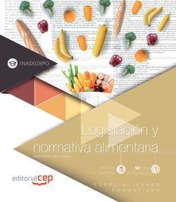 Legislación y normativa alimentaria (INAD028PO). Especialidades formativas