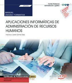 Manual. Aplicaciones informáticas de administración de recursos humanos (UF0344). Certificados de profesionalidad. Gestión integrada de recursos humanos (ADGD0208)