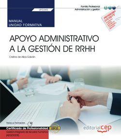 Manual. Apoyo administrativo a la gestión de RRHH (UF0345). Certificados de profesionalidad. Gestión integrada de recursos humanos (ADGD0208)
