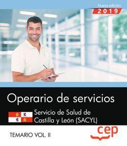 Operario de servicios. Servicio de Salud de Castilla y León. SACYL. Temario Vol II.