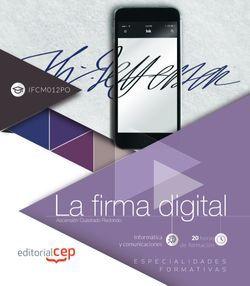 La firma digital (IFCM012PO). Especialidades formativas