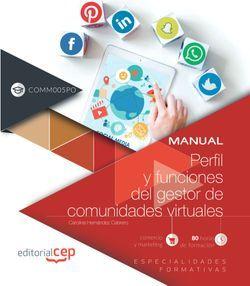 Perfil y funciones del gestor de comunidades virtuales (COMM005PO). Especialidades formativas
