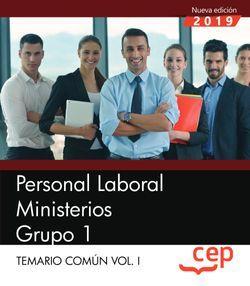 Personal Laboral Ministerios. Grupo 1. Temario Común Vol.I
