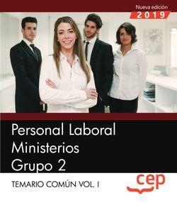 Personal Laboral Ministerios. Grupo 2. Temario Común Vol.I