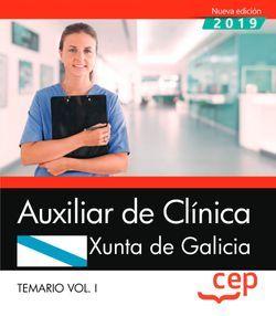 Auxiliar de Clínica. Xunta de Galicia. Temario Vol.I