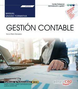 Manual. Gestión Contable (UF0314). Certificados de profesionalidad. Gestión contable y gestión administrativa para auditoría (ADGD0108)