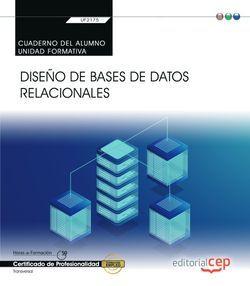 Cuaderno del alumno. Diseño de bases de datos relacionales (Transversal: UF2175). Certificados de profesionalidad
