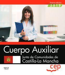 Cuerpo Auxiliar. Junta de Comunidades de Castilla-La Mancha. Test