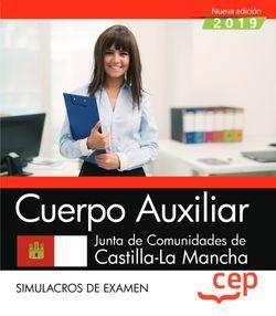 Cuerpo Auxiliar. Junta de Comunidades de Castilla-La Mancha. Simulacros de examen