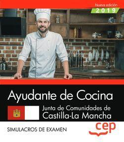 Ayudante de Cocina. Junta de Comunidades de Castilla-La Mancha. Simulacros de examen