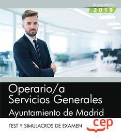 Operario/a Servicios Generales. Ayuntamiento de Madrid. Test y Simulacros de examen
