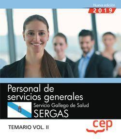 Personal de servicios generales. Servicio Gallego de Salud. SERGAS. Temario Vol.II