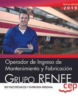 Operador de Ingreso de Mantenimiento y Fabricación. Grupo RENFE. Test psicotécnicos y entrevista personal