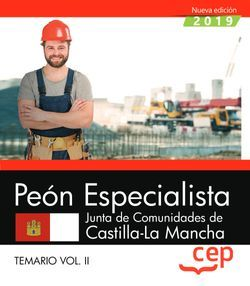 Peón Especialista. Junta de Comunidades de Castilla La Mancha. Temario Vol.II