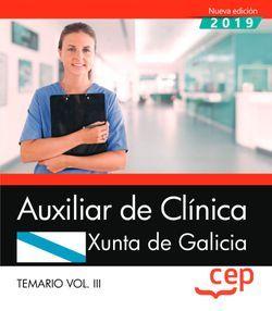 Auxiliar de Clínica. Xunta de Galicia. Temario Vol. III