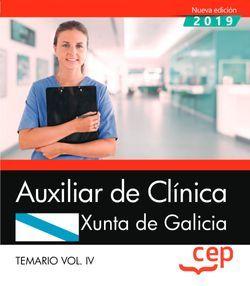 Auxiliar de Clínica. Xunta de Galicia. Temario Vol. IV