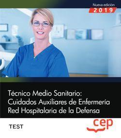 Técnico Medio Sanitario: Cuidados Auxiliares de Enfermería. Red Hospitalaria de la Defensa. Test
