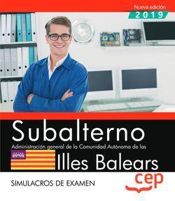 Subalterno. Administración general de la Comunidad Autónoma de las Illes Balears. Simulacros de examen