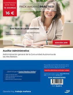 PACK AHORRO PRÁCTICO. Auxiliar Administrativo. Administración general de la Comunidad Autónoma de las Illes Balears (Incluye Test y Simulacros + Curso Práctico Online 12 meses).