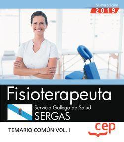 Fisioterapeuta. Servicio Gallego de Salud. SERGAS. Temario común. Vol. I