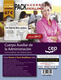 PACK AHORRO EXCELLENCE. Cuerpo Auxiliar de la Administración. Generalitat Valenciana (Incluye Temario Vol. I y II, Test y Simulacros de examen + Curso Excellence Online)