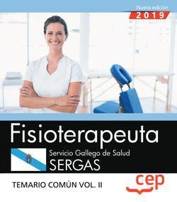 Fisioterapeuta. Servicio Gallego de Salud. SERGAS. Temario común. Vol. II
