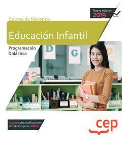 Cuerpo de Maestros. Educación Infantil. Programación Didáctica