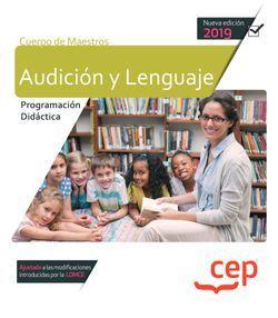 Cuerpo de Maestros. Audición y Lenguaje. Programación Didáctica