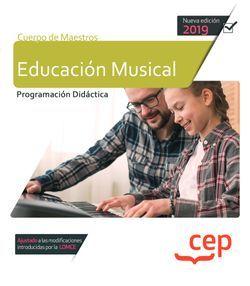 Cuerpo de Maestros. Educación Musical. Programación Didáctica