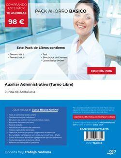 PACK AHORRO BÁSICO. Auxiliar Administrativo (Turno Libre). Junta de Andalucía (Incluye Vol. I, II, Test y Simulacros + Curso BÁSICO Online valorado en)