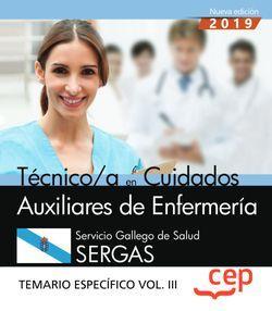 Técnico/a en Cuidados Auxiliares de Enfermería. Servicio Gallego de Salud. SERGAS. Temario específico Vol.III