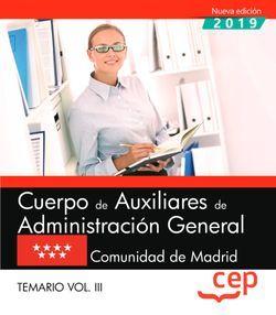 Cuerpo de Auxiliares de Administración General. Comunidad de Madrid. Temario. Vol.III