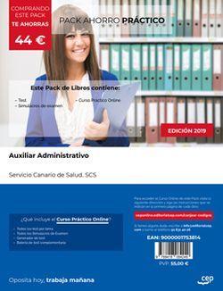PACK AHORRO PRÁCTICO. Auxiliar Administrativo. Servicio Canario de Salud. SCS (Incluye Test y Simulacros de Examen + Curso PRÁCTICO Online)