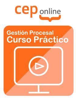 Curso Práctico de Gestión Procesal. Edición Septiembre 2019