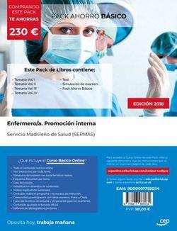PACK AHORRO BÁSICO. Enfermero/a. Promoción interna. Servicio Madrileño de Salud (SERMAS). (Incluye Temarios Vol. I, II, III y IV, Test y Simulacros + Curso Básico Online)