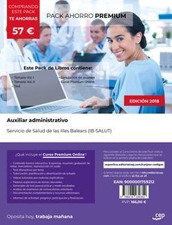 PACK AHORRO PREMIUM. Auxiliar administrativo. Servicio de Salud de las Illes Balears (IB-SALUT). (Incluye Temario Vol.I, Vol.II, Test y Simulacros de examen + Curso PREMIUM Online)