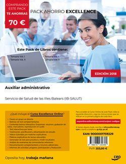 PACK AHORRO EXCELLENCE. Auxiliar administrativo. Servicio de Salud de las Illes Balears (IB-SALUT). (Incluye Temario Vol.I, Vol.II, Test y Simulacros de examen + Curso EXCELLENCE Online)