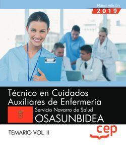 Técnico en Cuidados Auxiliares de Enfermería. Servicio Navarro de Salud-Osasunbidea. Temario Vol. II
