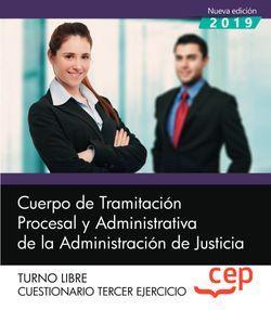 Cuerpo de Tramitación Procesal y Administrativa de la Administración de Justicia. Cuestionario Tercer ejercicio