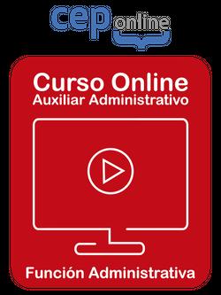 Curso Acreditado Online. Oposiciones Auxiliar Administrativo. Especialidad: Función Administrativa / Estado