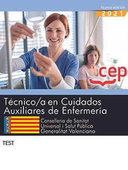 Técnico/a en Cuidados Auxiliares de Enfermería. Conselleria de Sanitat Universal i Salut Pública. Generalitat Valenciana. Test