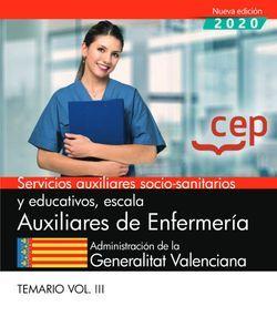 Servicios auxiliares socio-sanitarios y educativos, escala Auxiliares de Enfermería.  Administración de la Generalitat Valenciana. Temario Vol.III