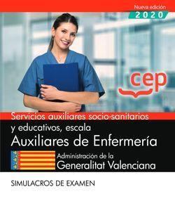 Servicios auxiliares socio-sanitarios y educativos, escala Auxiliares de Enfermería.  Administración de la Generalitat Valenciana. Simulacros de examen