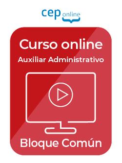 Curso Acreditado Online. Oposiciones Auxiliar Administrativo. Bloque Común