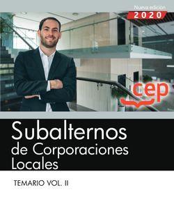 Subalternos de Corporaciones Locales. Temario Vol. II
