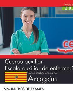 Cuerpo auxiliar. Escala auxiliar de enfermería. Comunidad Autónoma de Aragón. Simulacros de examen