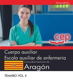 Libro digital. Cuerpo auxiliar. Escala auxiliar de enfermería. Comunidad Autónoma de Aragón. Temario Vol. II