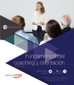 Libro digital. Fundamentos del coaching y orientación (ADGD032PO). Especialidades formativas